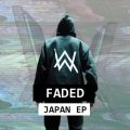 Faded Japan - EP Alan Walker