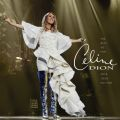The Best so Far...2018 Tour Edition Celine Dion