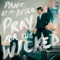 Pray For The Wicked Panic! At The Disco