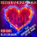 RED SOUL BLUE DRAGON RED DIAMOND DOGS feat. DOBERMAN INFINITY, JAY'ED, MABU