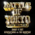 SHOOT IT OUT GENERATIONS from EXILE TRIBE vs THE RAMPAGE from EXILE TRIBE