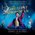 The Greatest Showman (Original Motion Picture Soundtrack) [Sing-a-Long Edition] Various Artists